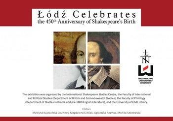 Łódź Celebrates the 450th Anniversary of Shakespeare's Birth - Kujawińska Krystyna, Cieślak Magdalena, Rasmus Agnieszka, Sosnowska Monika