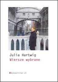 Wiersze wybrane - Hartwig Julia