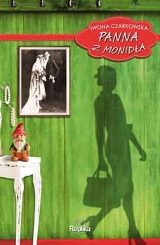 Panna z Monidła - Czarkowska Iwona