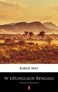 W dżunglach Bengalu - May Karol