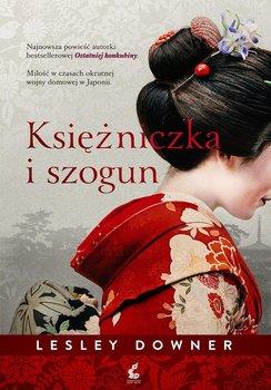 Księżniczka i szogun - Downer Lesley