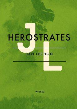 Herostrates - Lechoń Jan