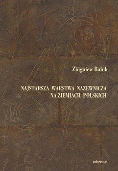 Najstarsza warstwa nazewnicza na ziemiach polskich - Babik Zbigniew