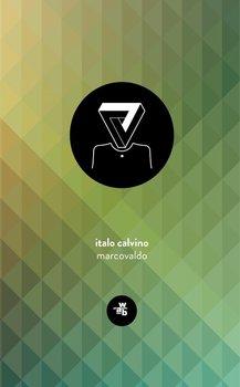 Marcovaldo - Calvino Italo