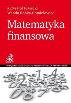 Matematyka finansowa - Piasecki Krzysztof, Ronka-Chmielowiec Wanda