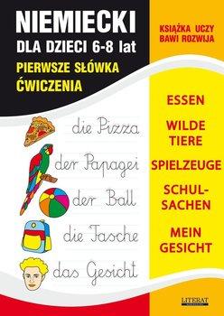 Niemiecki dla dzieci 6-8 lat. Pierwsze słówka. Ćwiczenia. Essen, wilde tiere, spielzeuge, schulsachen, mein gesicht - Von Basse Monika, Bednarska Joanna