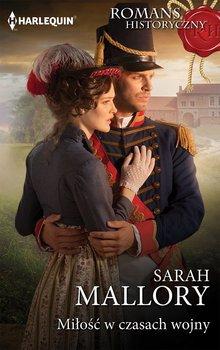 Miłość w czasach wojny - Mallory Sarah