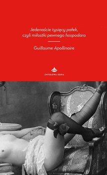Jedenaście tysięcy pałek, czyli miłostki pewnego hospodara - Apollinaire Guillaume
