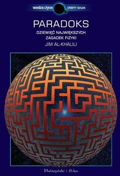 Paradoks. Dziewięć największych zagadek fizyki - Al-Khalili Jim