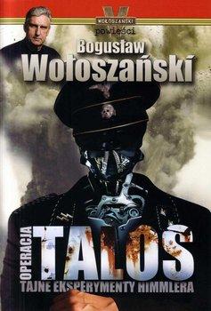 Operacja Talos - Wołoszański Bogusław