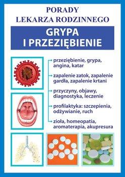 Grypa i przeziębienie. Porady lekarza rodzinnego - Opracowanie zbiorowe