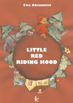Little Red Riding Hood - Aksamović Ewa