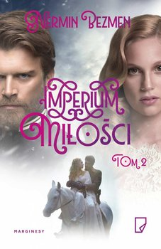 Imperium miłości. Tom 2 - Bezmen Nermin