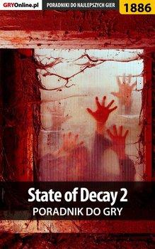 State of Decay 2 - poradnik do gry - Telesiński Łukasz Qwert
