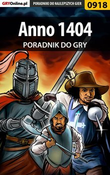 Anno 1404 - poradnik do gry - Tymiński Mikołaj Tym3k