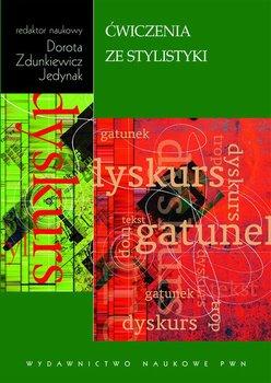 Ćwiczenia ze stylistyki - Zdunkiewicz-Jedynak Dorota