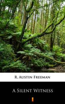 A Silent Witness - Freeman Austin R.