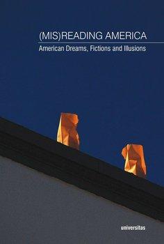(Mis)Reading America - Opracowanie zbiorowe