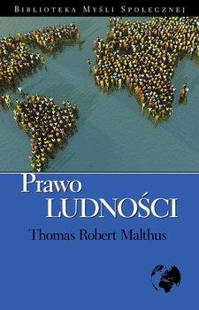 Prawo Ludności - Malthus Thomas Robert