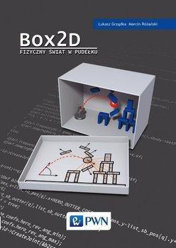Box2D. Fizyczny świat w pudełku - Grządka Łukasz, Różański Marcin