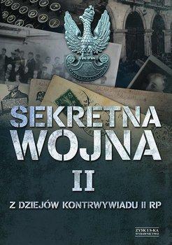 Sekretna wojna. Tom 2. Z dziejów kontrwywiadu II RP - Nawrocki Zbigniew