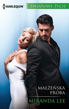 Małżeńska próba - Lee Miranda