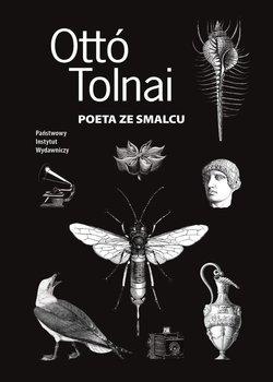 Poeta ze smalcu - Tolnai Otto