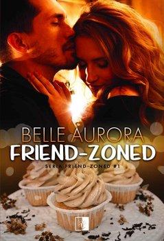 Friend-Zoned - Aurora Belle