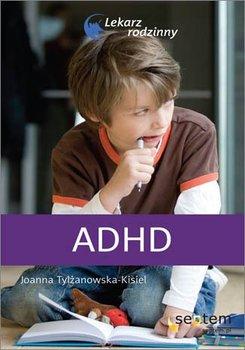 ADHD - Tylżanowska-Kisiel Joanna