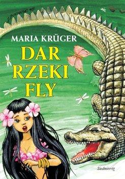 Dar rzeki Fly - Kruger Maria
