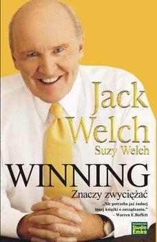 Winning znaczy zwyciężać - Welch Jack, Welch Suzy