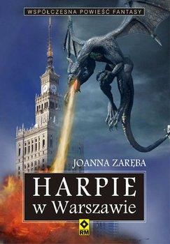 Harpie w Warszawie - Zaręba Joanna