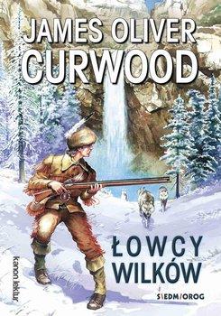 Łowcy wilków - Curwood James Oliver