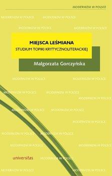 Miejsca Leśmiana - Bolecki Włodzimierz, Gorczyńska Małgorzata