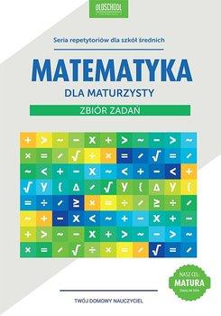 Matematyka dla maturzysty. Zbiór zadań - Konstantynowicz Adam, Konstantynowicz Anna