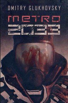 Uniwersum Metro 2033. Metro 2033 - Glukhovsky Dmitry