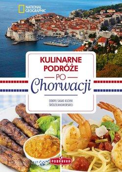 Kulinarne podróże po Chorwacji - Opracowanie zbiorowe