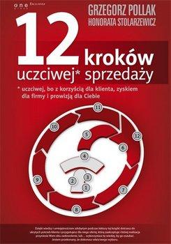 12 kroków uczciwej sprzedaży - Pollak Grzegorz, Stolarzewicz Honorata