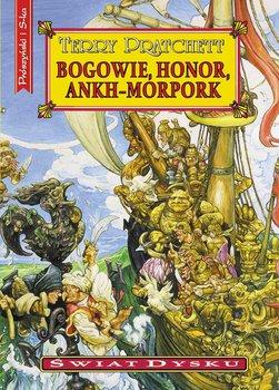 Świat Dysku. Tom 21. Bogowie, honor, Ankh-Morpork - Pratchett Terry
