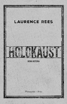 Holokaust - Rees Laurence
