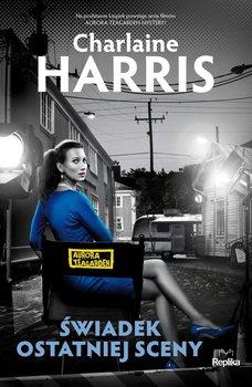 Świadek ostatniej sceny. Aurora Teagarden. Tom 7 - Harris Charlaine