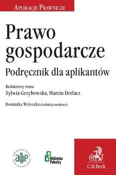 Prawo gospodarcze. Podręcznik dla aplikantów - Opracowanie zbiorowe