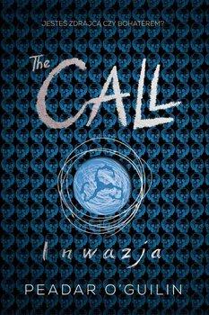 Inwazja. The Call. Tom 2 - O'Guilin Peadar