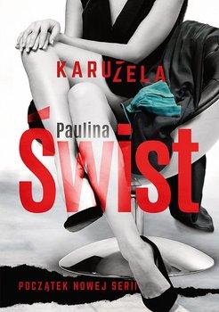 Karuzela - Świst Paulina