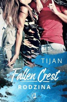 Rodzina. Fallen Crest. Tom 2 - Tijan