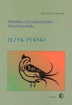 Język perski - Chwilczyńska-Wawrzyniak Monika