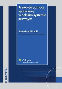 Prawo do pomocy społecznej w polskim systemie prawnym - Nitecki Stanisław
