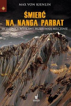 Śmierć na Nanga Parbat - Von Kienlin Max