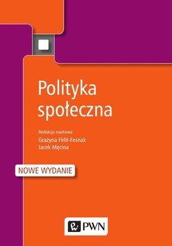 Polityka społeczna - Opracowanie zbiorowe