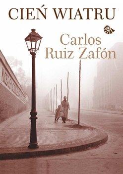 Cień wiatru - Zafon Carlos Ruiz